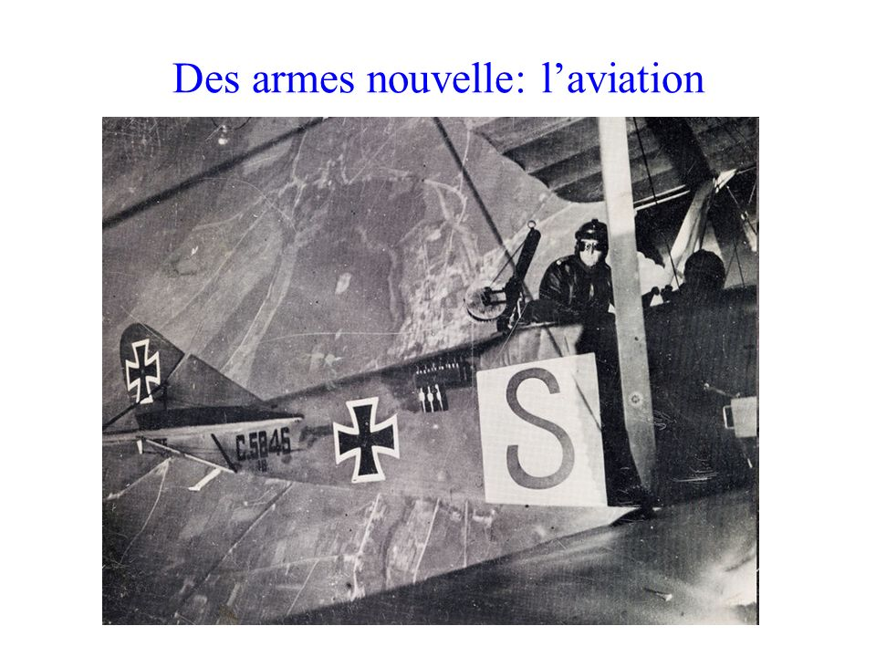Des armes nouvelle: l'aviation