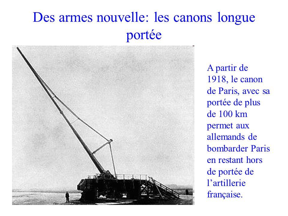 Des armes nouvelle: les canons longue portée