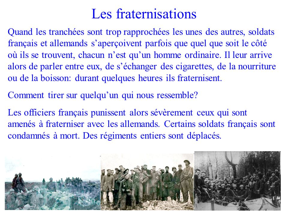 Les fraternisations