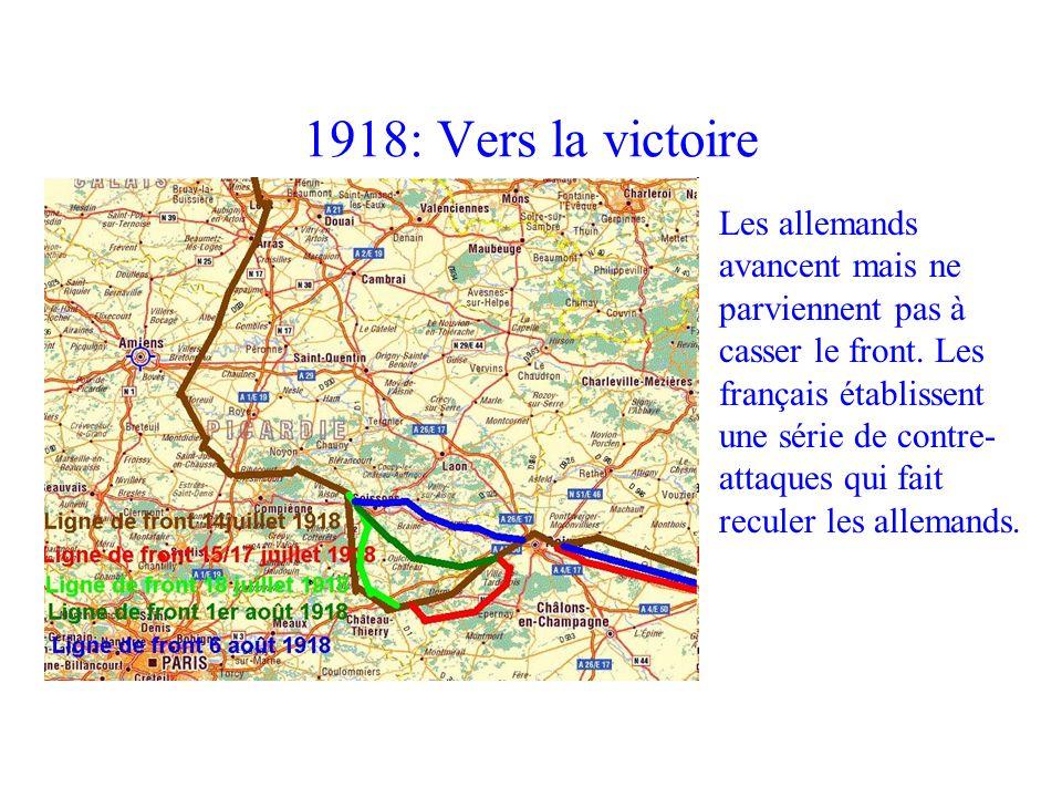 1918: Vers la victoire