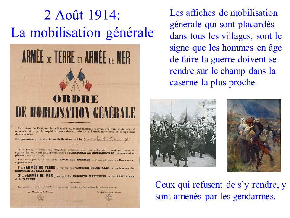 2 Août 1914: La mobilisation générale