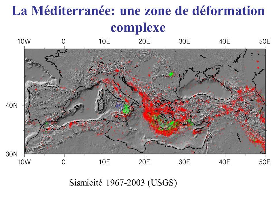 La Méditerranée: une zone de déformation complexe