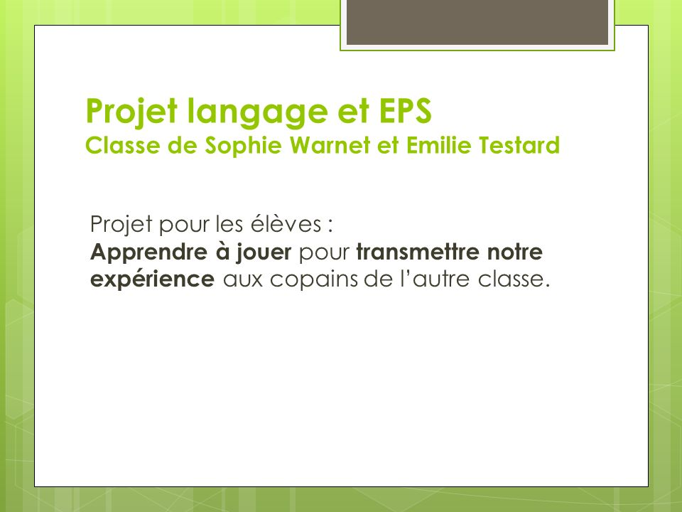 Projet langage et EPS Classe de Sophie Warnet et Emilie Testard