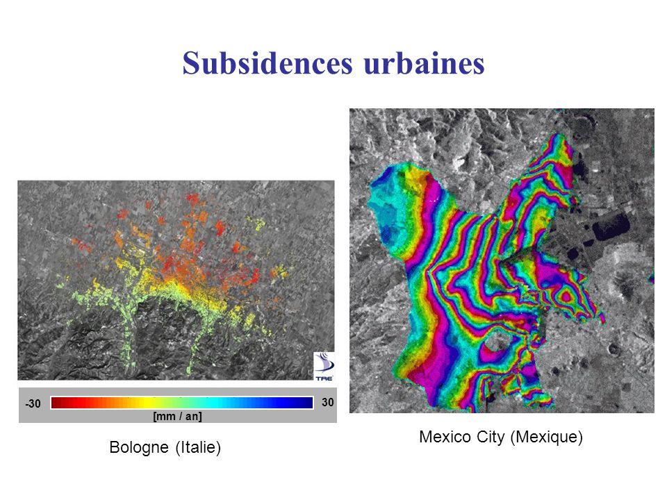 Subsidences urbaines Mexico City (Mexique) Bologne (Italie) -30 30