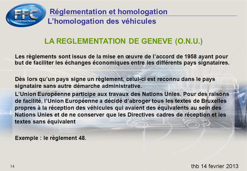 LA REGLEMENTATION DE GENEVE (O.N.U.)