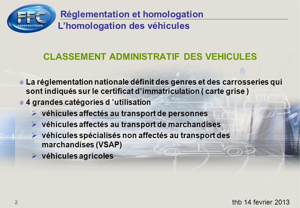 CLASSEMENT ADMINISTRATIF DES VEHICULES