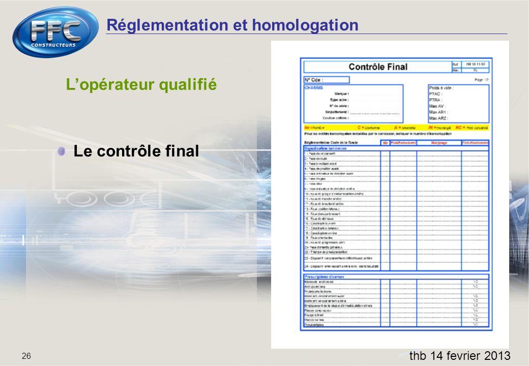 L'opérateur qualifié Le contrôle final thb 14 fevrier 2013