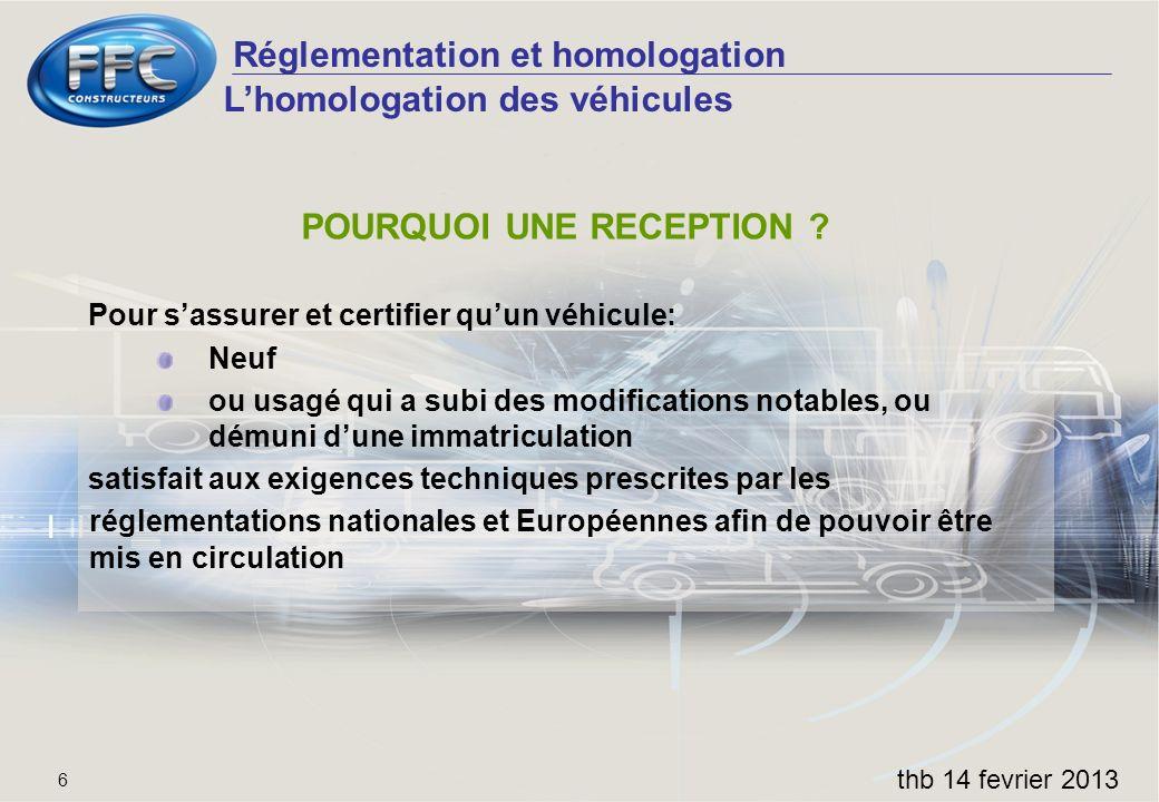POURQUOI UNE RECEPTION