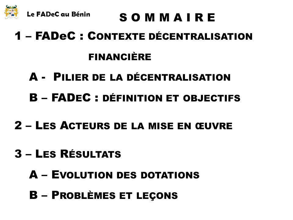 1 – FADeC : Contexte décentralisation financière