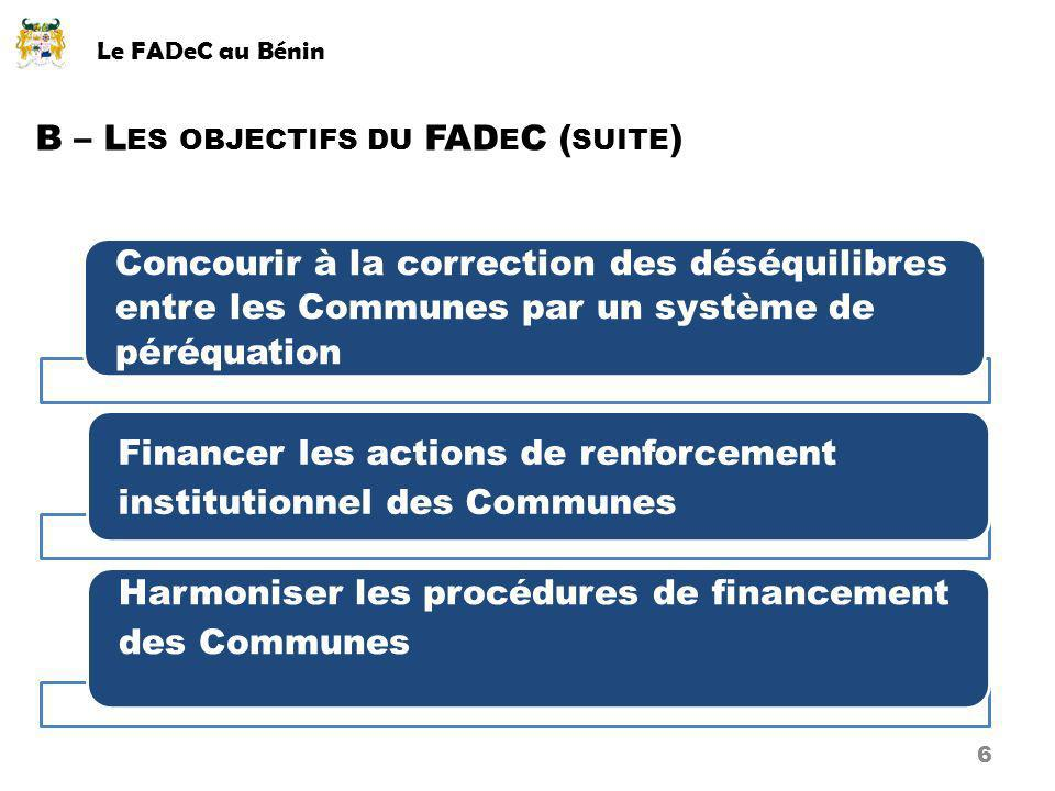 B – Les objectifs du FADeC (suite)