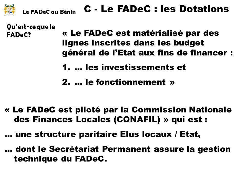 C - Le FADeC : les Dotations
