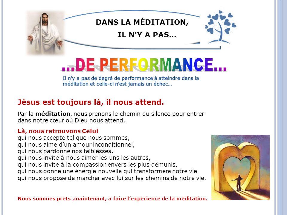 ...DE PERFORMANCE... DANS LA MÉDITATION, IL N Y A PAS…