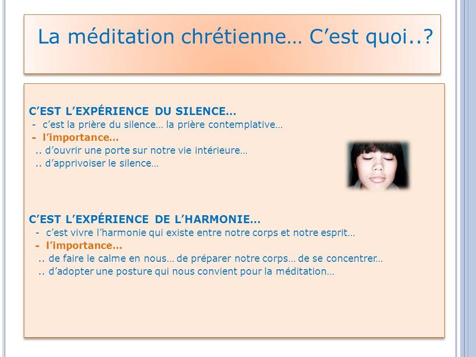 La méditation chrétienne… C'est quoi..