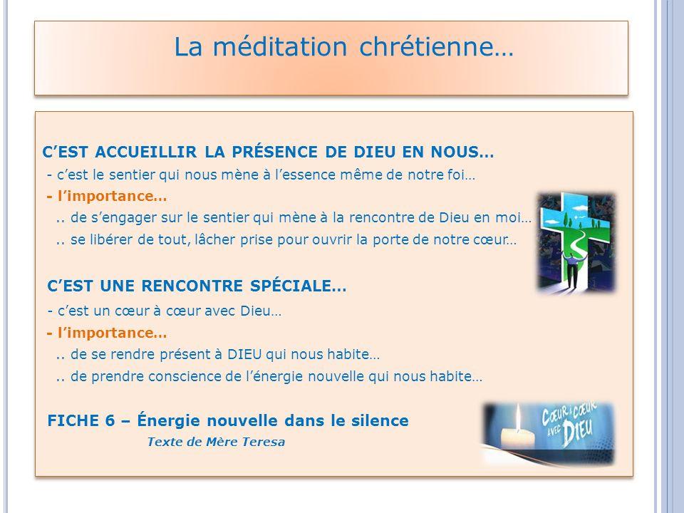 La méditation chrétienne…