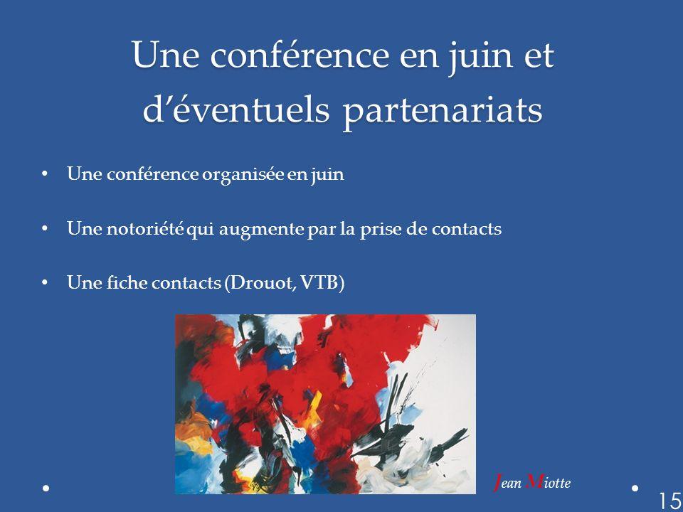 Une conférence en juin et d'éventuels partenariats