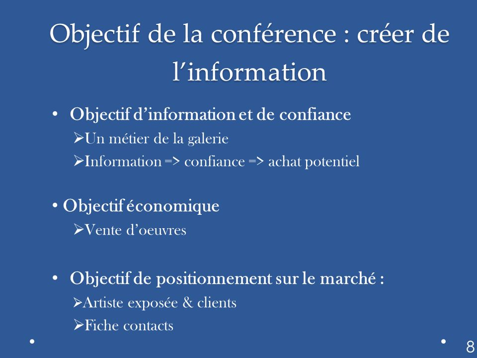 Objectif de la conférence : créer de l'information