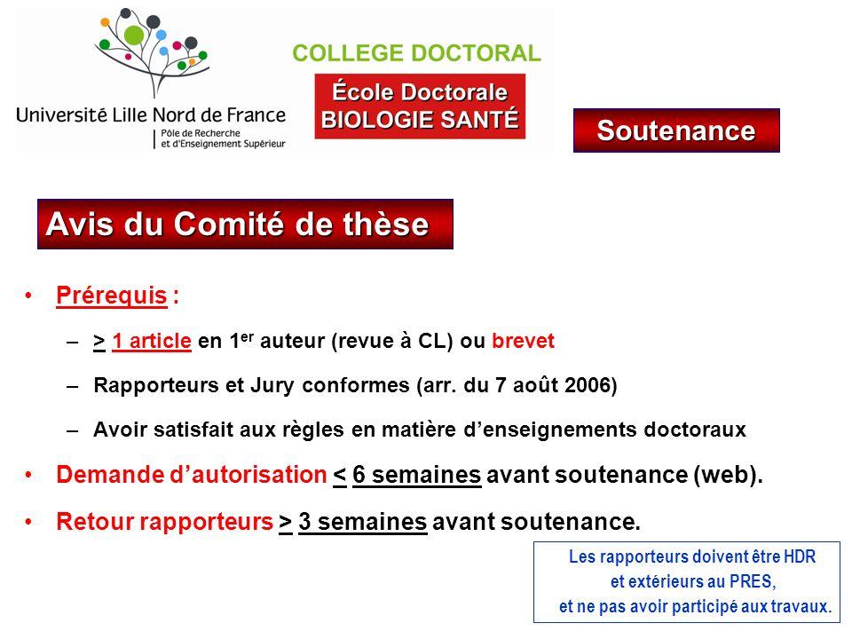 Avis du Comité de thèse Soutenance Prérequis :