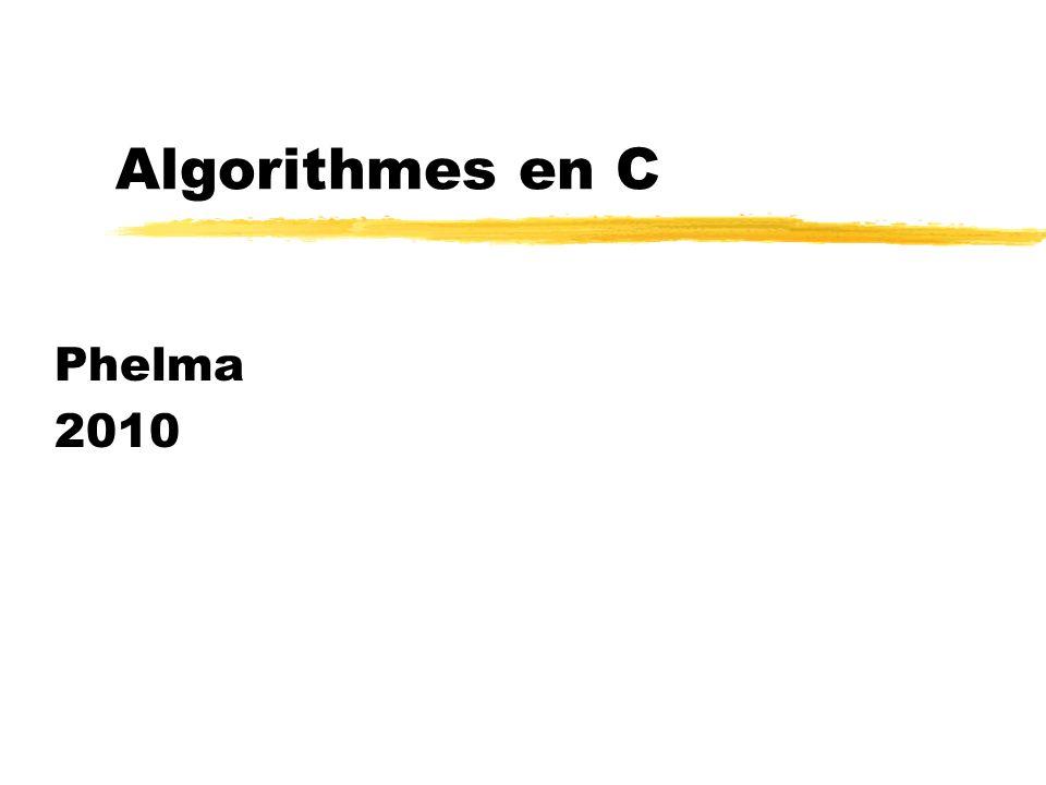 Algorithmes en C Phelma 2010