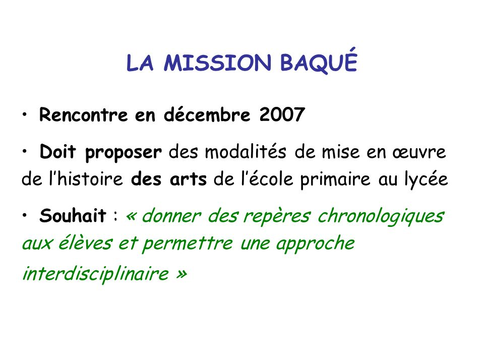 LA MISSION BAQUÉ Rencontre en décembre 2007