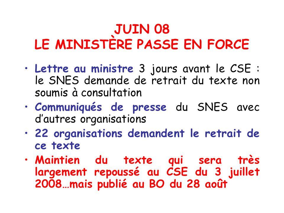 JUIN 08 LE MINISTÈRE PASSE EN FORCE
