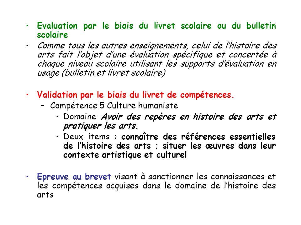 Evaluation par le biais du livret scolaire ou du bulletin scolaire