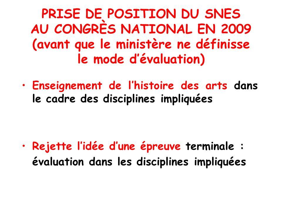 PRISE DE POSITION DU SNES AU CONGRÈS NATIONAL EN 2009 (avant que le ministère ne définisse le mode d'évaluation)