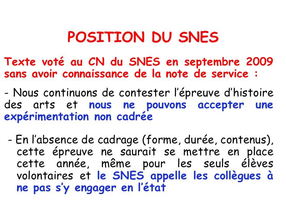 POSITION DU SNES Texte voté au CN du SNES en septembre 2009 sans avoir connaissance de la note de service :