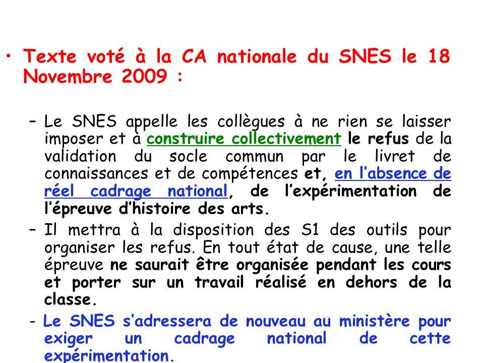 Texte voté à la CA nationale du SNES le 18 Novembre 2009 :