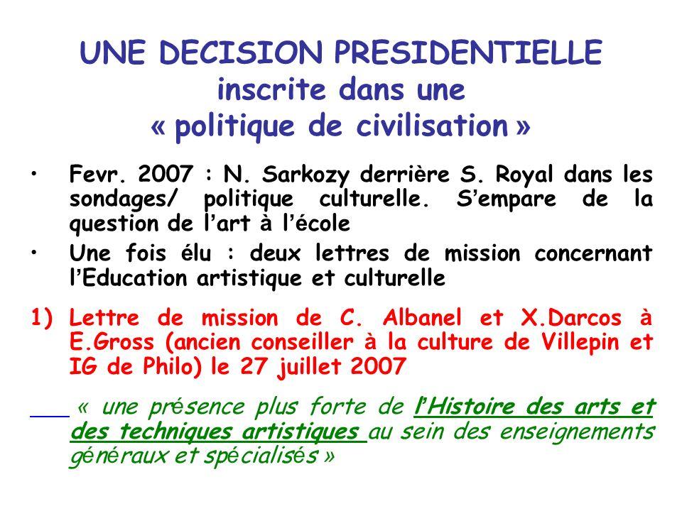UNE DECISION PRESIDENTIELLE inscrite dans une « politique de civilisation »