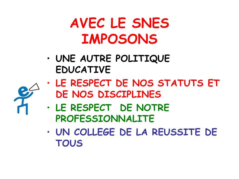 AVEC LE SNES IMPOSONS UNE AUTRE POLITIQUE EDUCATIVE