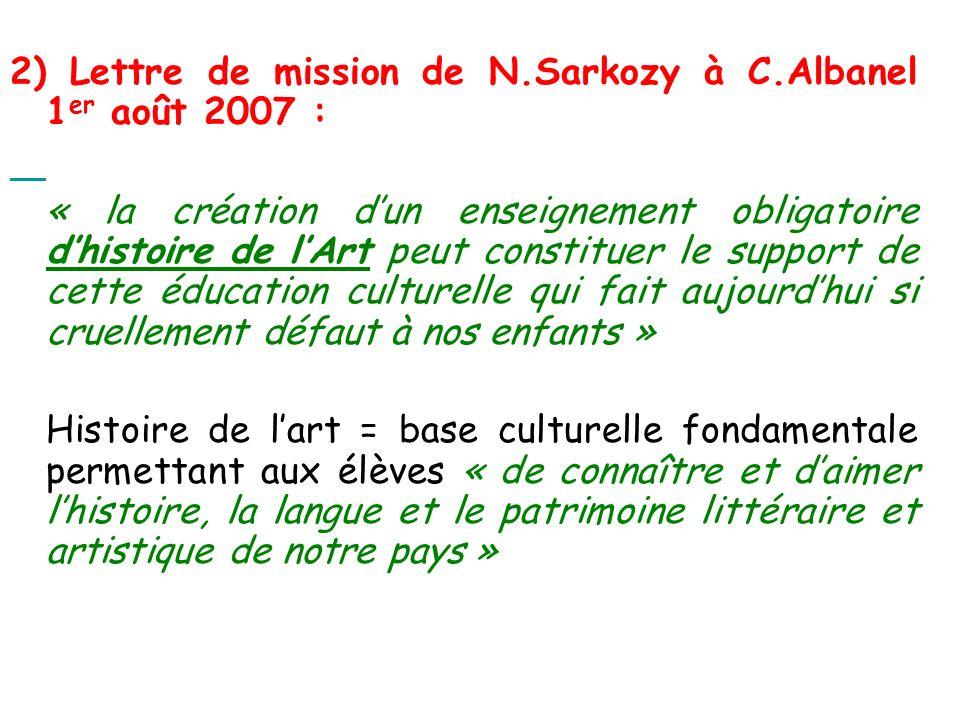 2) Lettre de mission de N.Sarkozy à C.Albanel 1er août 2007 :