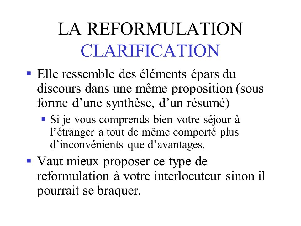LA REFORMULATION CLARIFICATION
