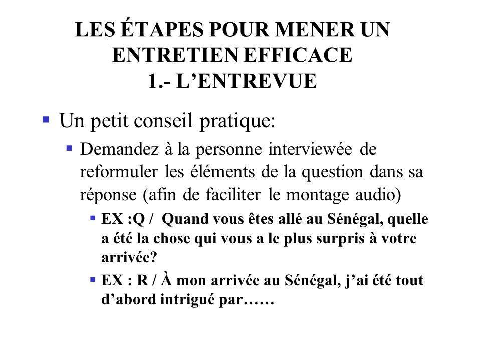 LES ÉTAPES POUR MENER UN ENTRETIEN EFFICACE 1.- L'ENTREVUE