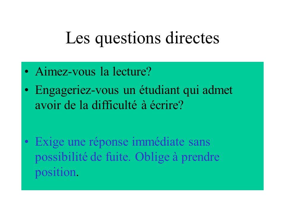 Les questions directes