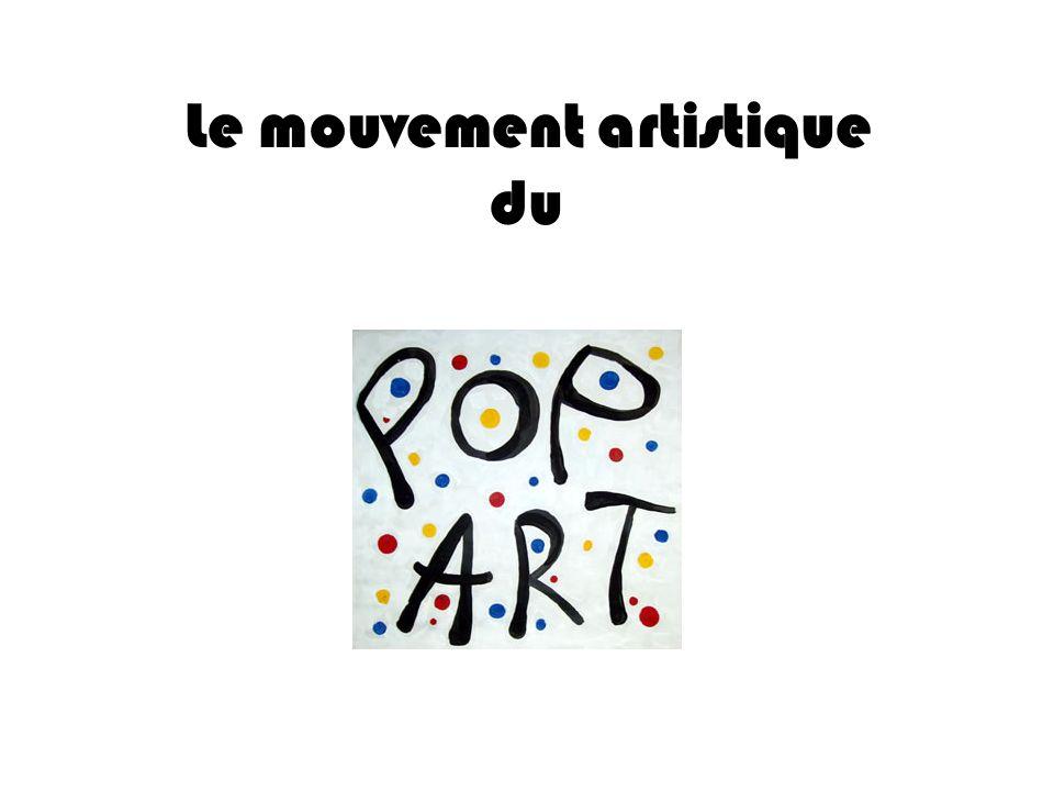 Le mouvement artistique du