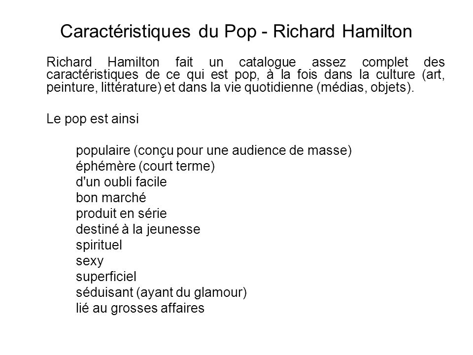 Caractéristiques du Pop - Richard Hamilton