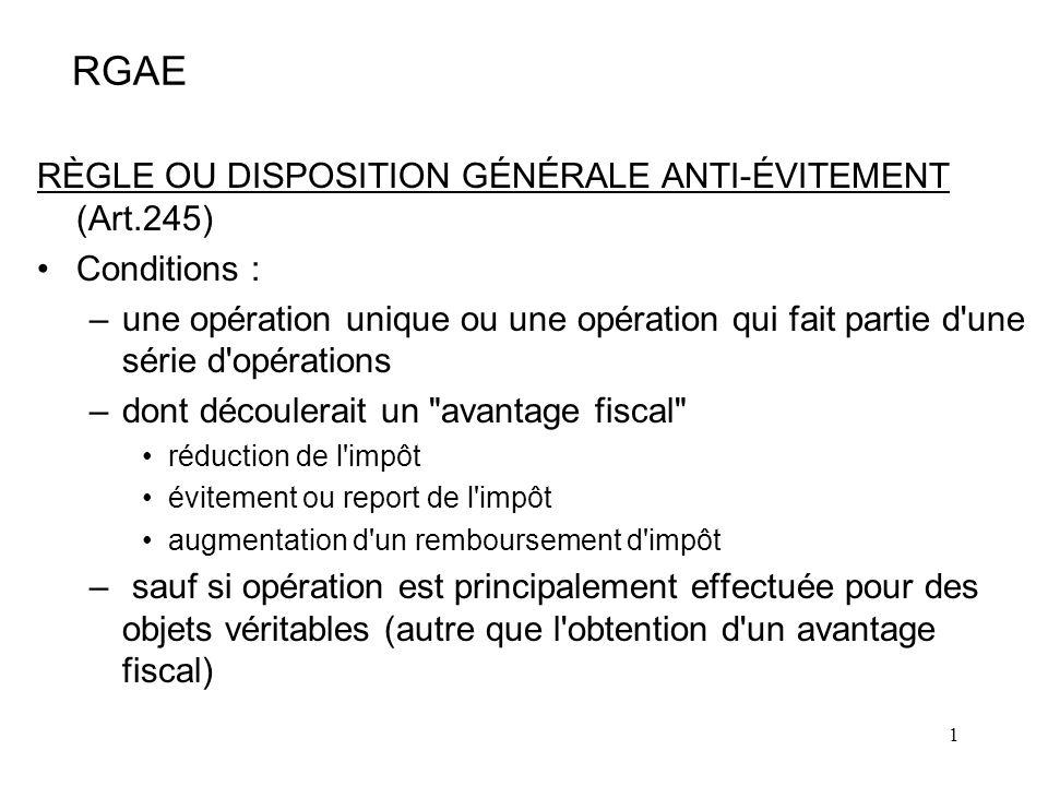 RGAE RÈGLE OU DISPOSITION GÉNÉRALE ANTI-ÉVITEMENT (Art.245)