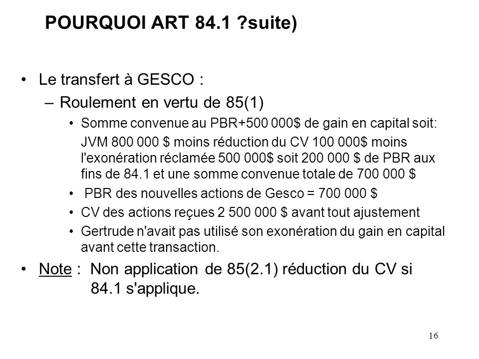 POURQUOI ART 84.1 suite) Le transfert à GESCO :