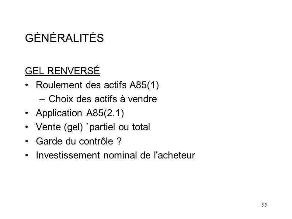 GÉNÉRALITÉS GEL RENVERSÉ Roulement des actifs A85(1)