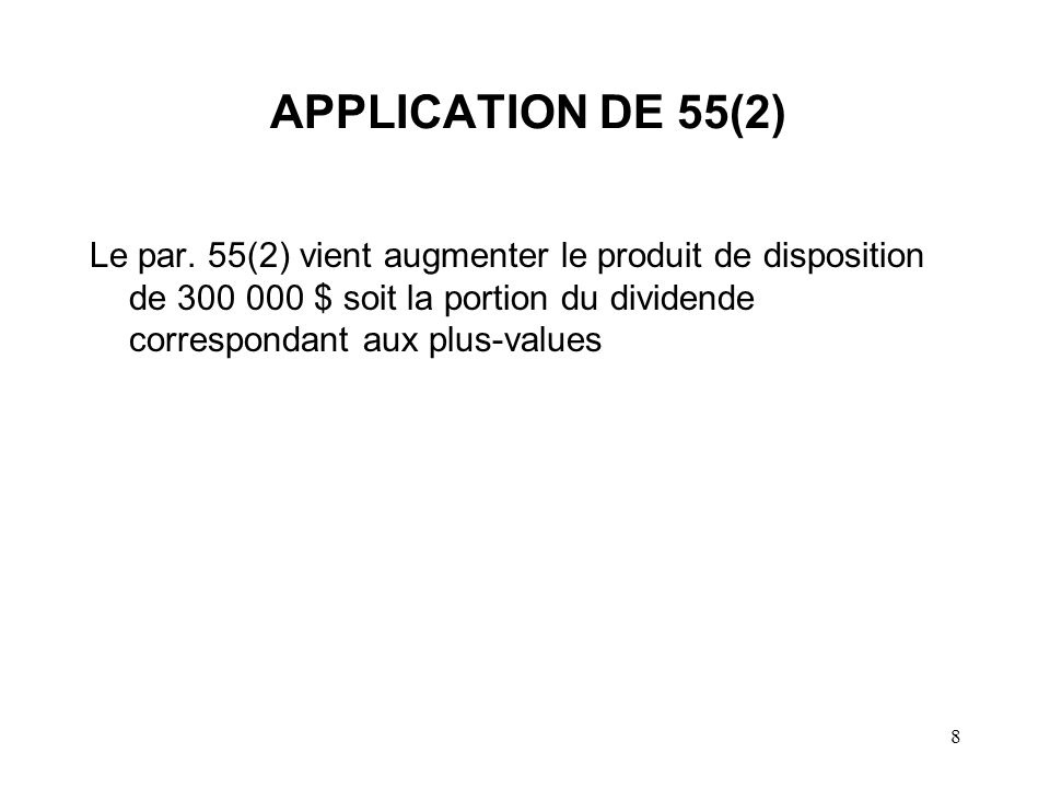 APPLICATION DE 55(2) Le par.
