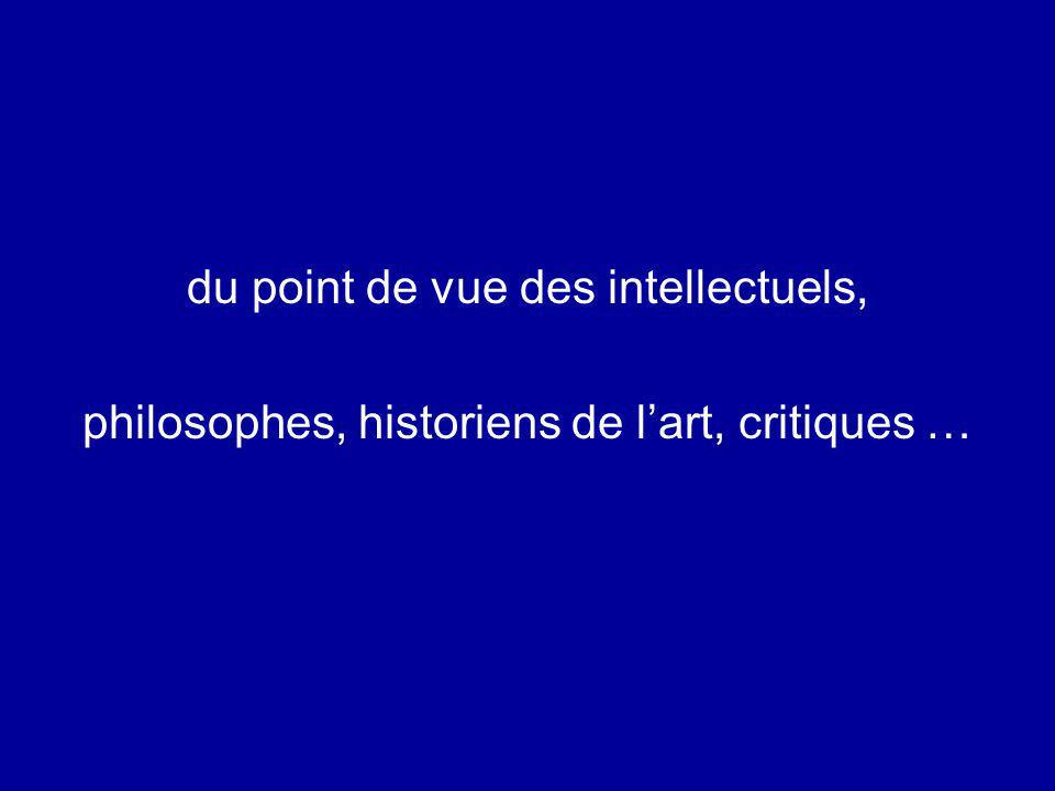 du point de vue des intellectuels,