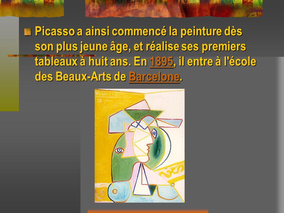 Picasso a ainsi commencé la peinture dès son plus jeune âge, et réalise ses premiers tableaux à huit ans.