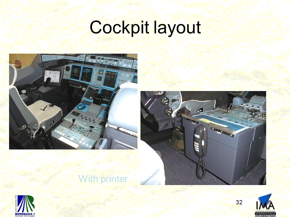 Cockpit layout With printer
