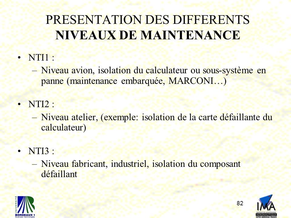 PRESENTATION DES DIFFERENTS NIVEAUX DE MAINTENANCE