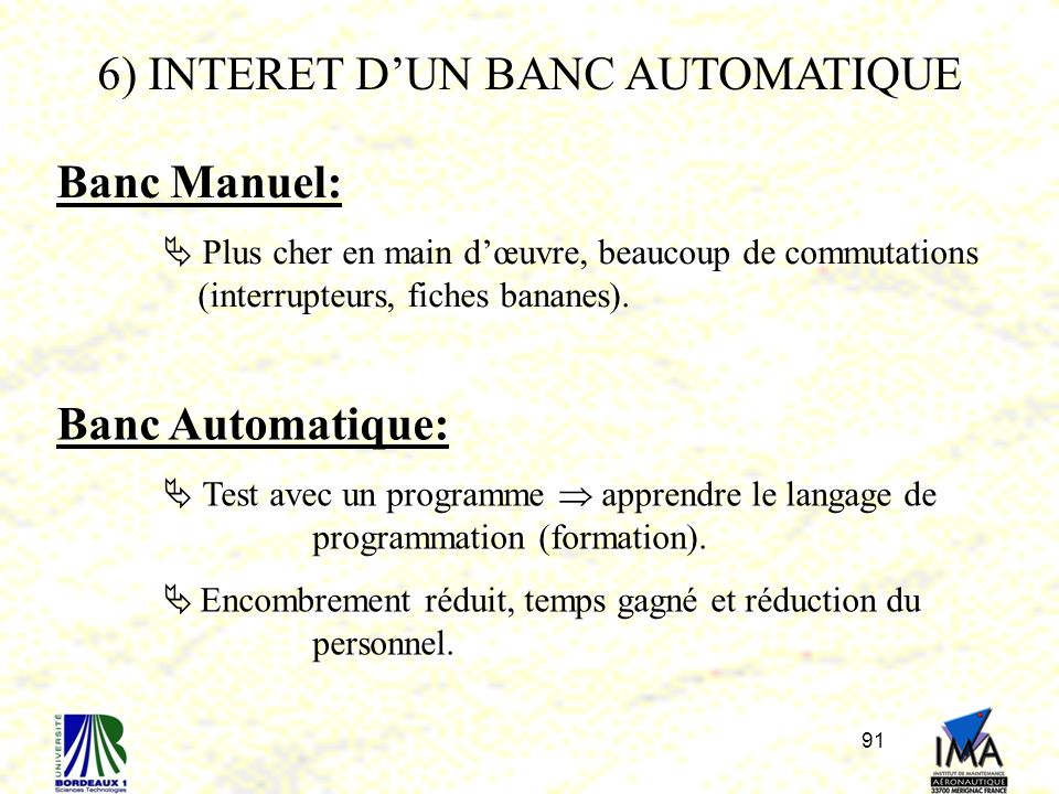 6) INTERET D'UN BANC AUTOMATIQUE