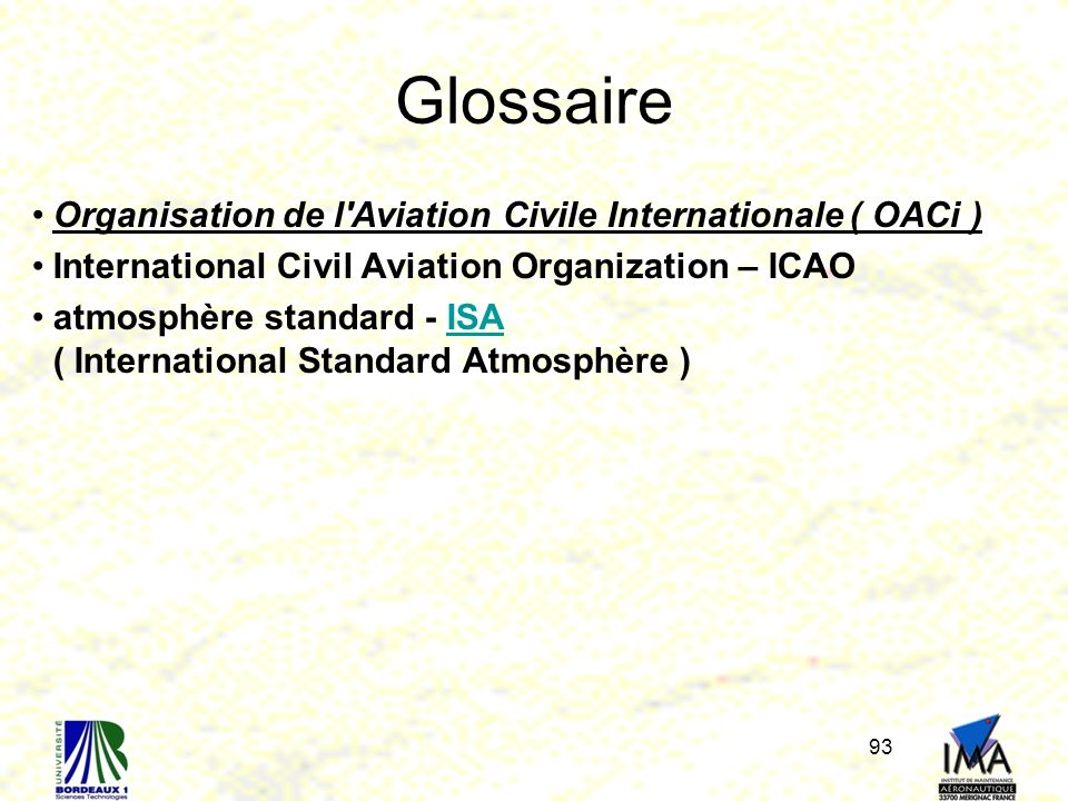 Glossaire Organisation de l Aviation Civile Internationale ( OACi )
