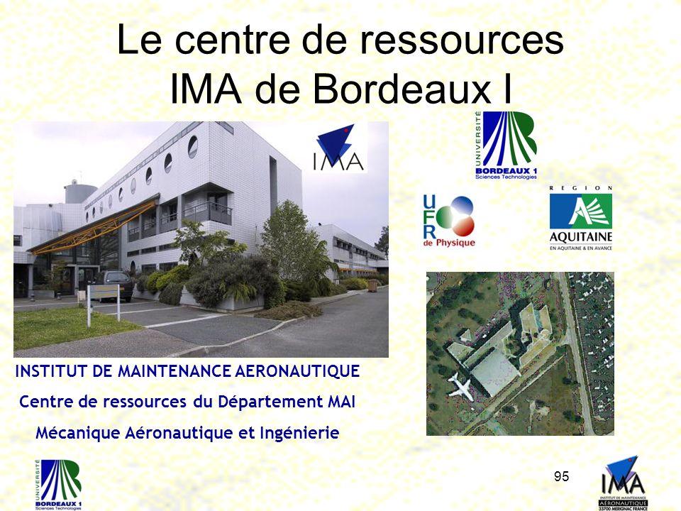 Le centre de ressources IMA de Bordeaux I
