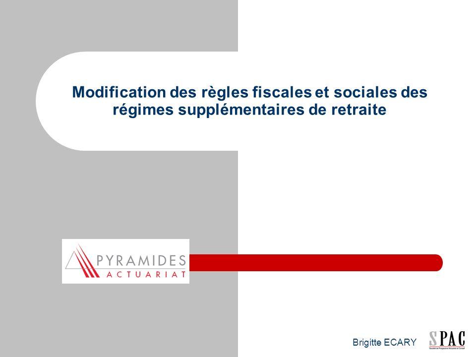 Modification des règles fiscales et sociales des régimes supplémentaires de retraite