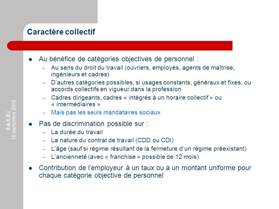 Caractère collectif Au bénéfice de catégories objectives de personnel :