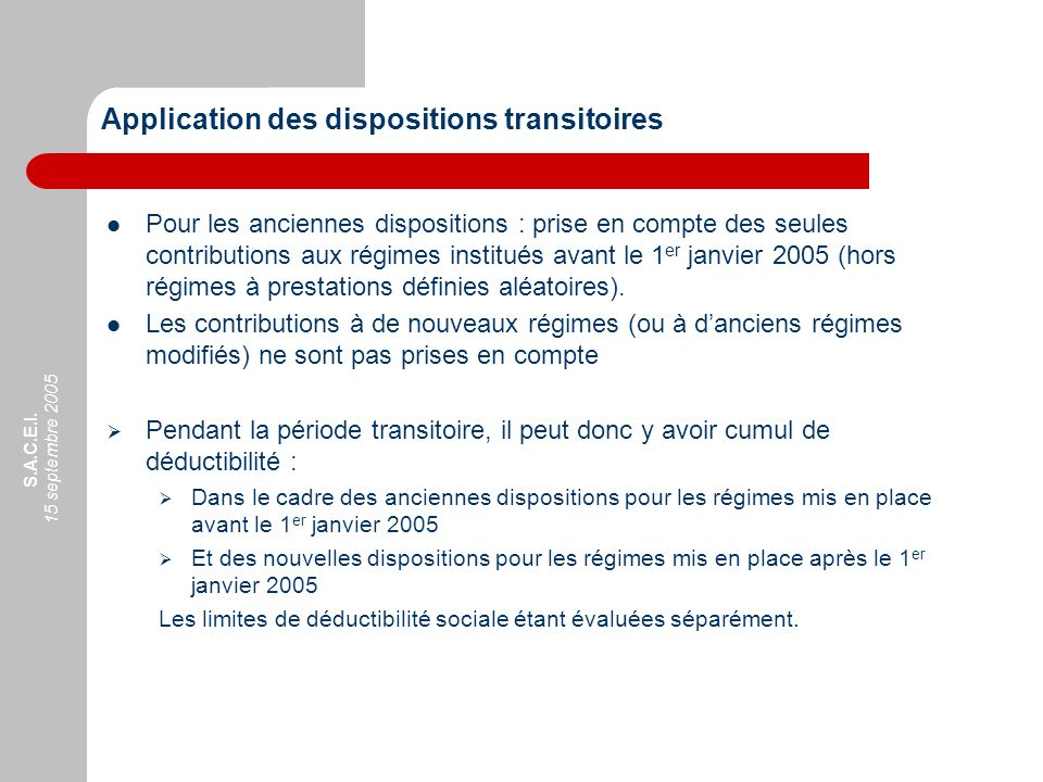 Application des dispositions transitoires